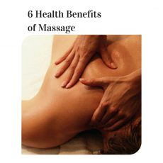 6 Health Benefits of Massage